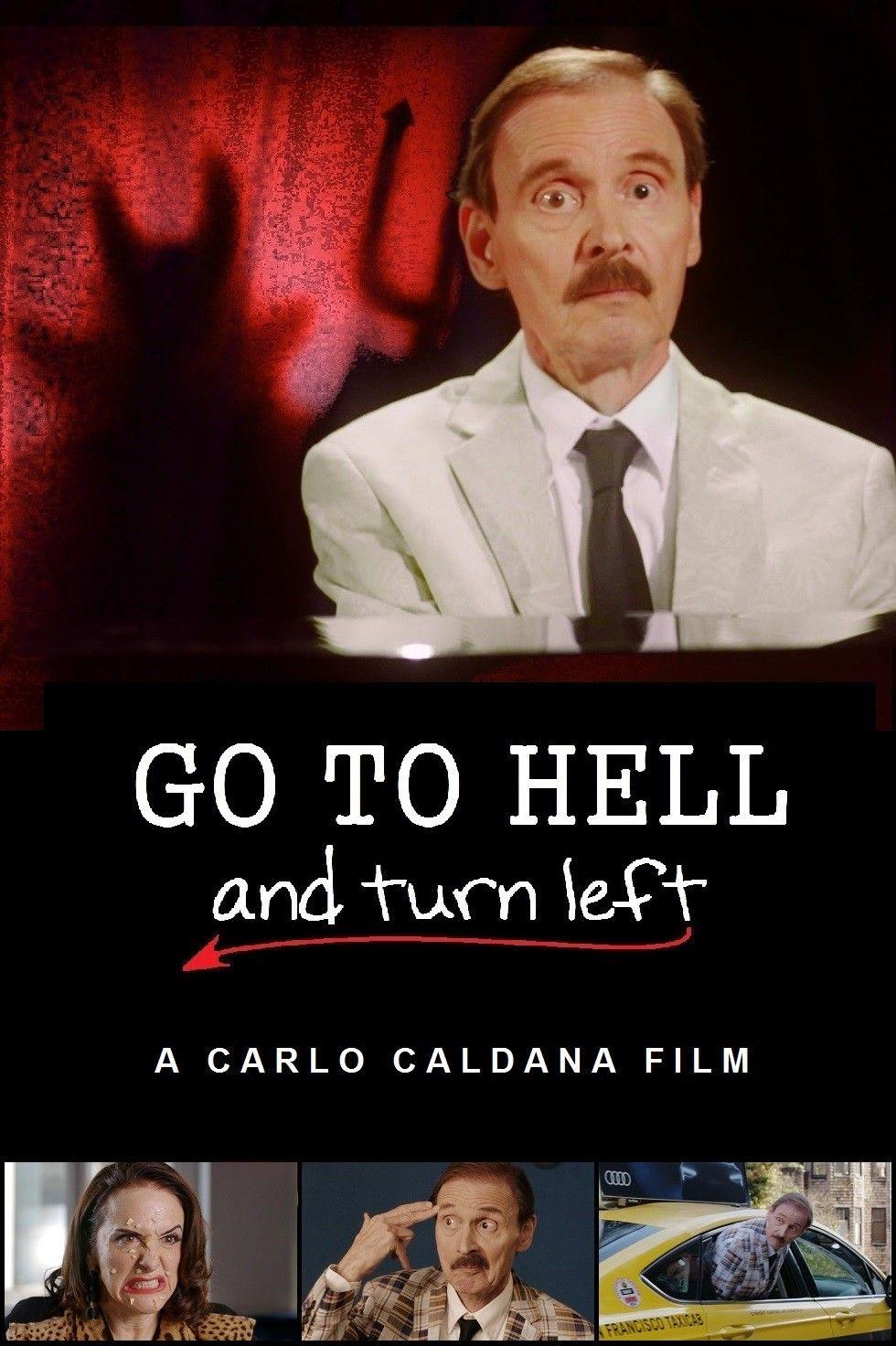 К черту и налево / Go To Hell And Turn Left / 2019