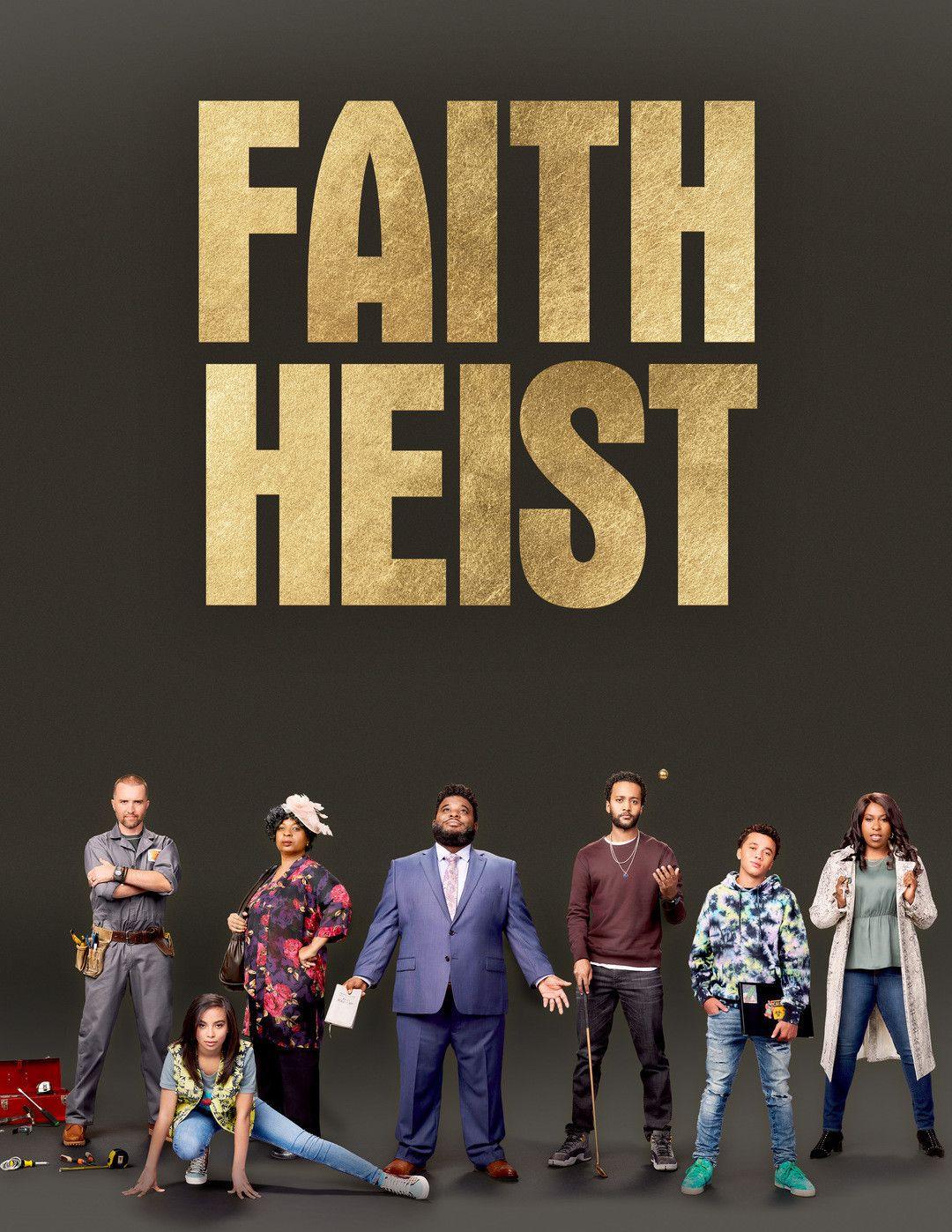 Ограбление во благо / Faith Heist / 2021
